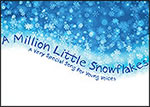 A Million Little Snowflakes - Free Song.