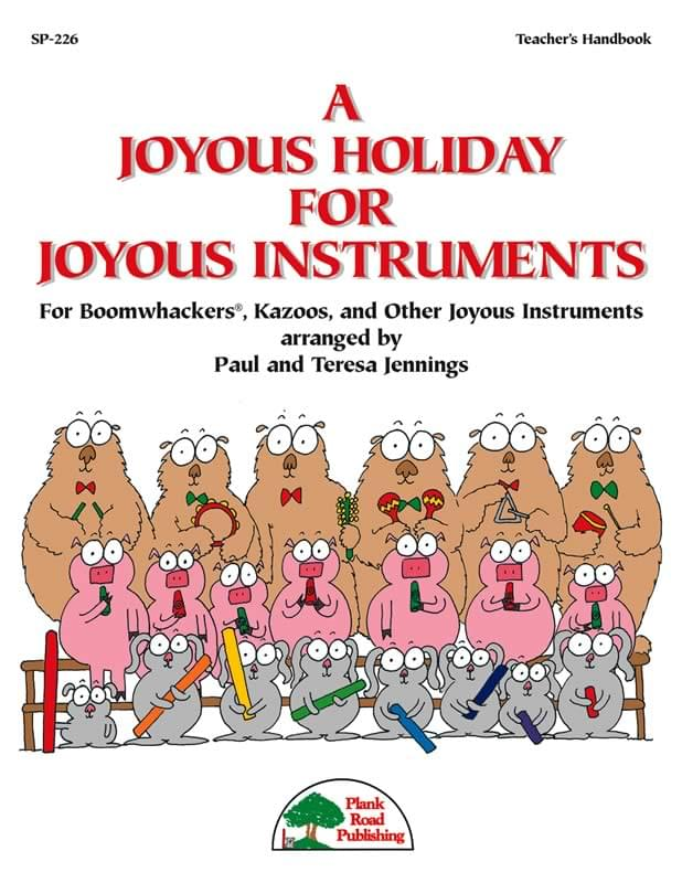 Joyous Holiday For Joyous Instruments, A