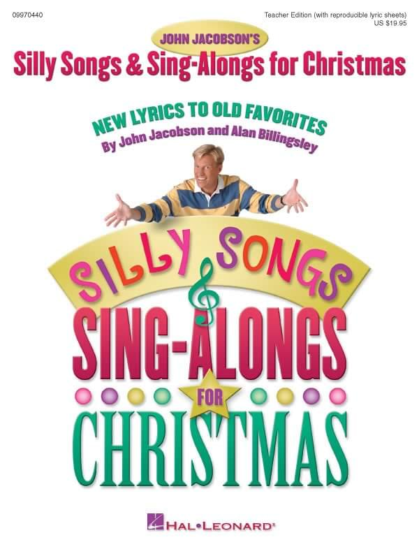Silly Songs & Sing-Alongs For Christmas