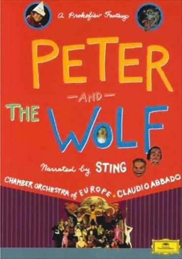 Peter And The Wolf: Narrated By Sting