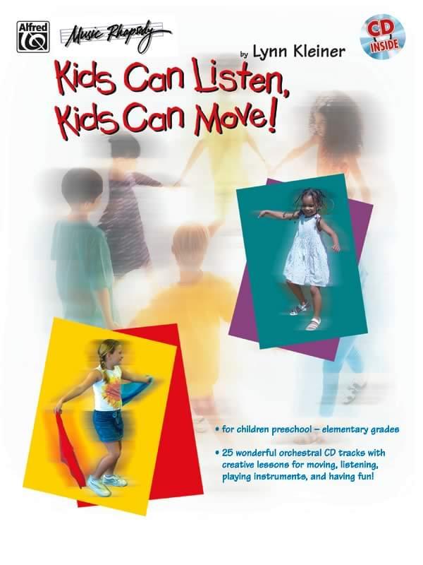 Kids Can Listen, Kids Can Move!
