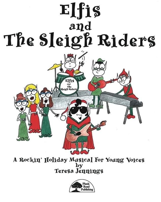 Elfis and The Sleigh Riders : Musical