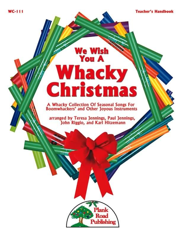 We Wish You A Whacky Christmas