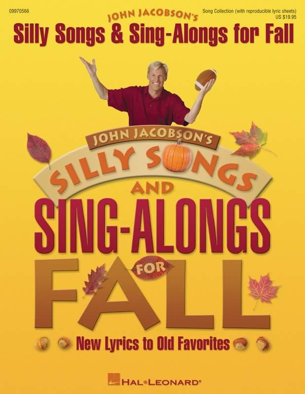 Silly Songs & Sing-Alongs For Fall - Performance/Accompaniment CD