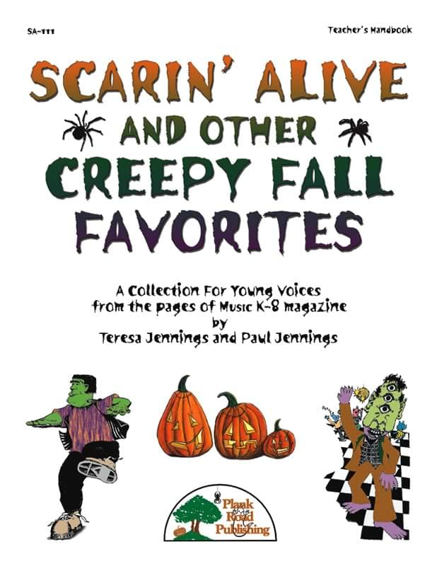 Scarin' Alive And Other Creepy Fall Favorites