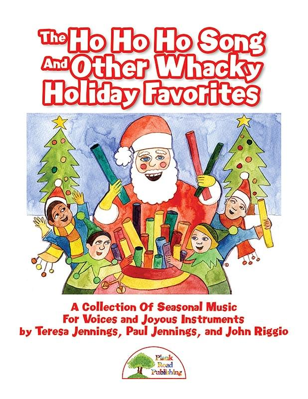 Ho Ho Ho Song And Other Whacky Holiday Favorites, The