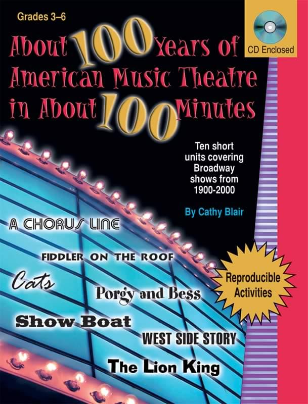 About 100 Years Of American Music Theatre In About 100 Minutes