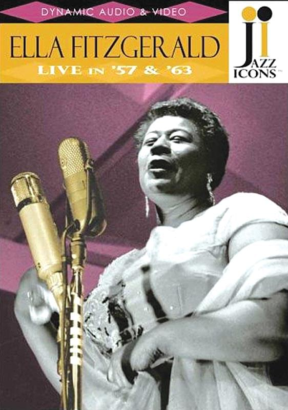 Jazz Icons® - Ella Fitzgerald - Live In '57 & '63 - DVD