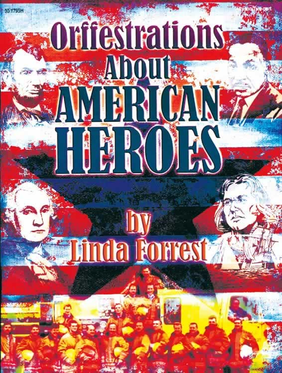 Orffestrations About American Heroes - Book