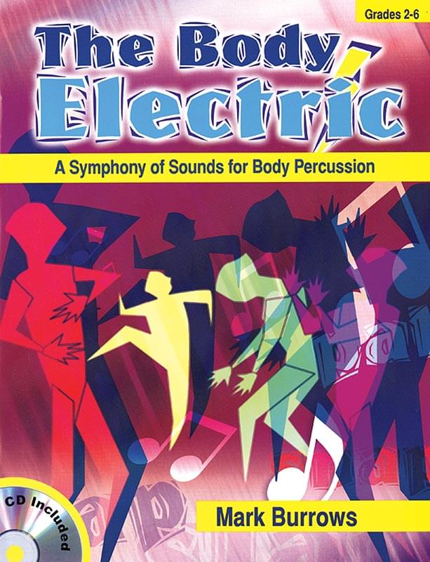 The Body Electric - Book/CD