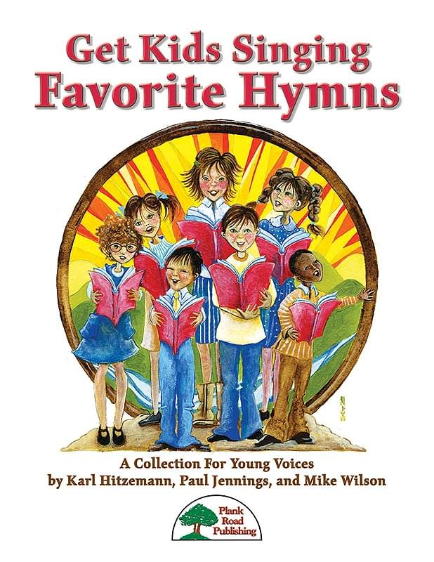 Get Kids Singing Favorite Hymns - Volume One