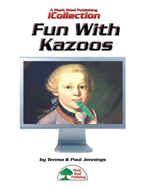 Fun With Kazoos - Downloadable iCollection