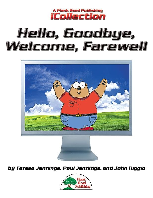 Hello, Goodbye, Welcome, Farewell - Downloadable iCollection