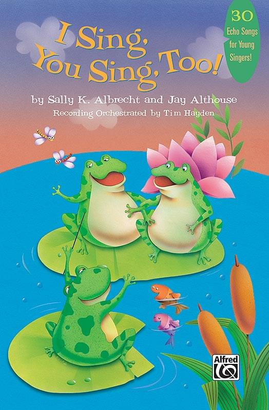 I Sing, You Sing, Too! - Classroom Kit (Teacher's Handbook & P/A CD)