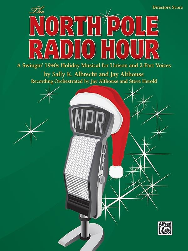 The North Pole Radio Hour - Student Pack (5 Singer's Editions)