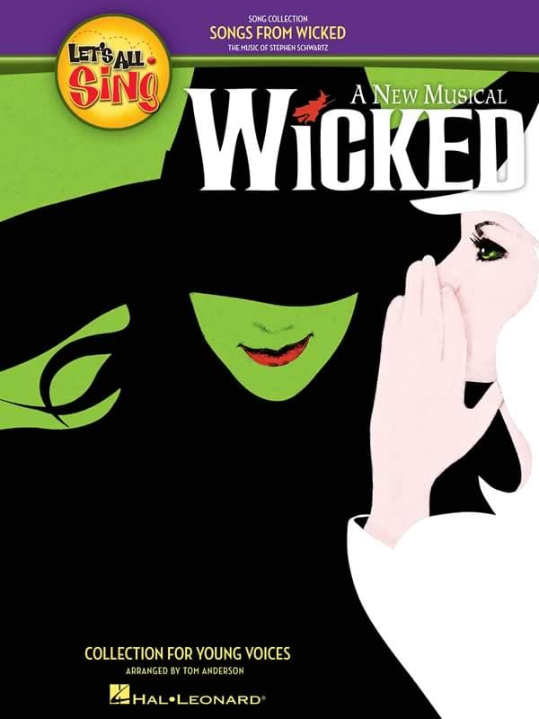 Let's All Sing... Songs From Wicked