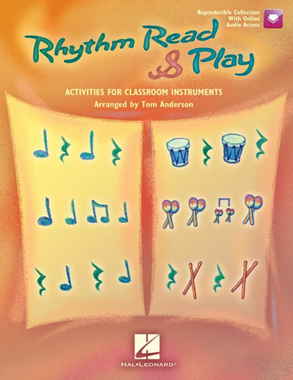 Rhythm Read & Play - Activities For Classroom Instruments