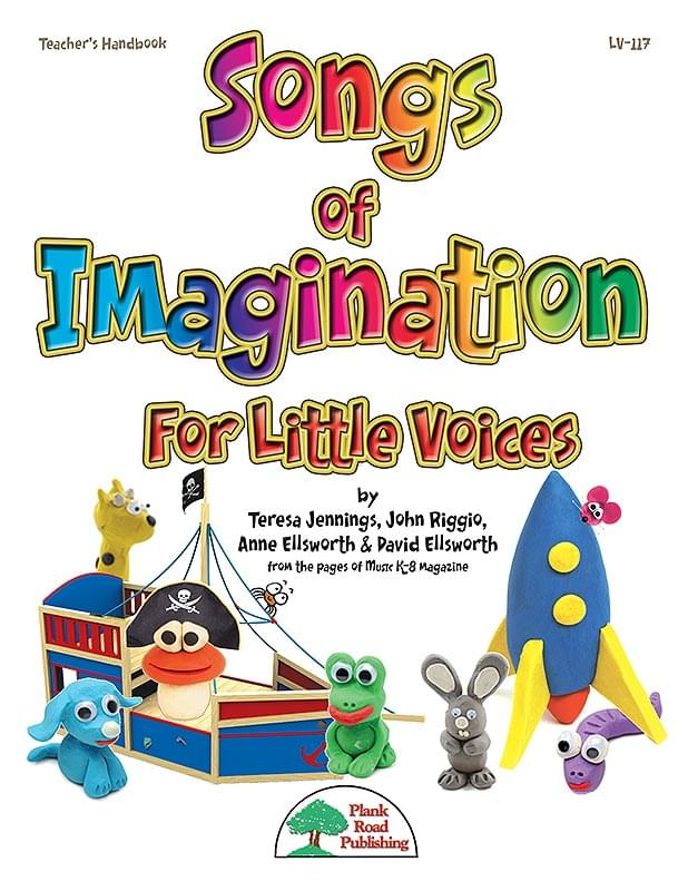 Songs Of Imagination For Little Voices