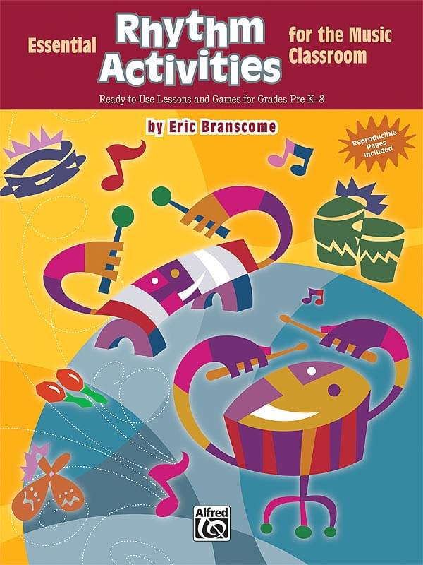 Essential Rhythm Activities For The Music Classroom - Book