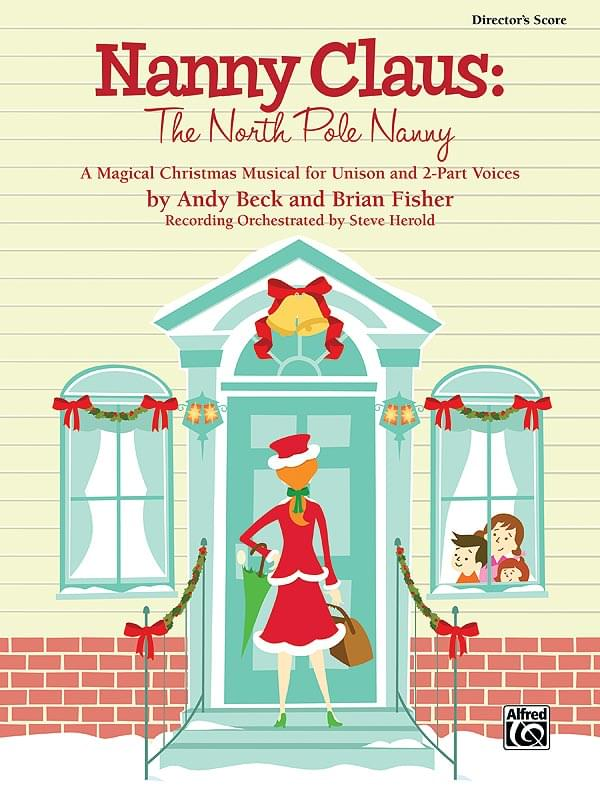 Nanny Claus: The North Pole Nanny - Performance Pack