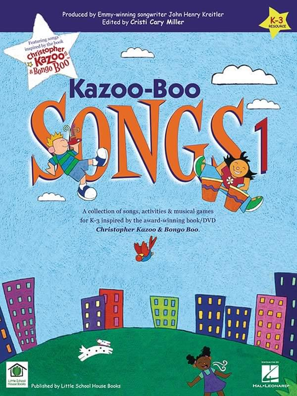Kazoo-Boo Songs 1 - Songbook Collection