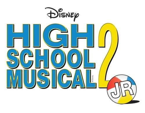 Broadway Jr. - Disney's High School Musical 2 Junior