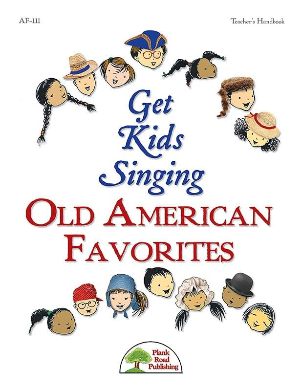 Get Kids Singing Old American Favorites