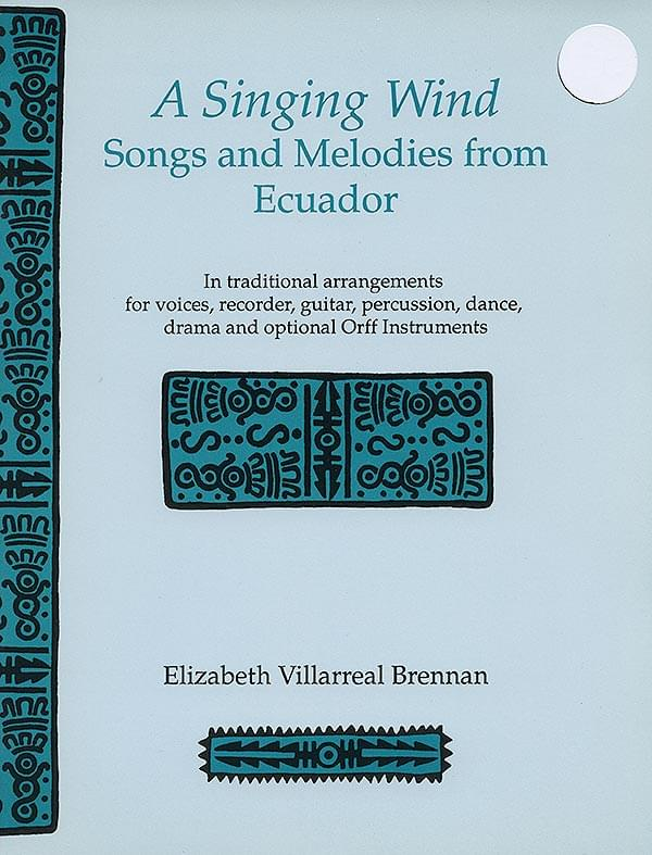 Singing Wind, A - Songs & Melodies From Ecuador Cover
