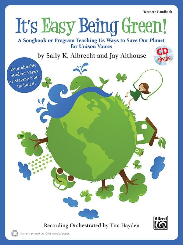 It's Easy Being Green! - Teacher's Handbook & Performance/Accompaniment CD
