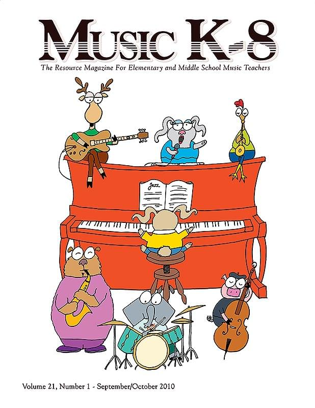 Music K-8, Vol. 21, No. 1