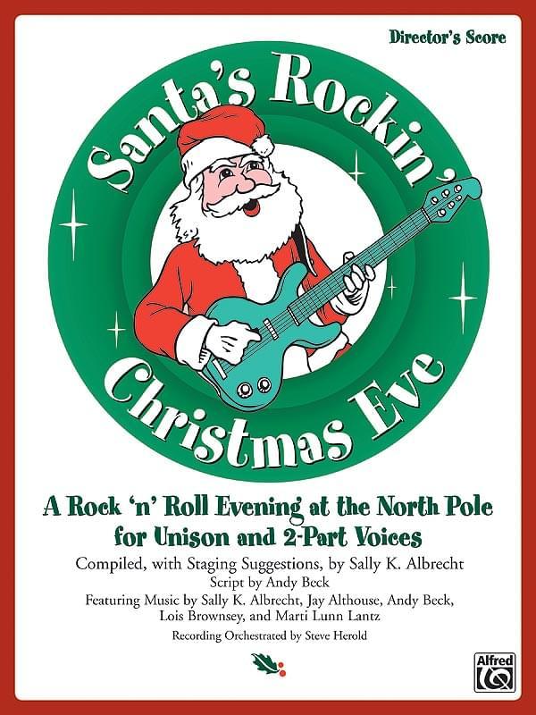 Rockin Christmas Eve 2020 Product Detail: Santa's Rockin' Christmas Eve