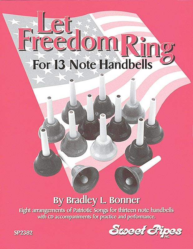 Let Freedom Ring - For 13 Note Handbells