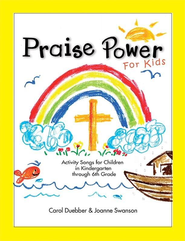 Praise Power For Kids