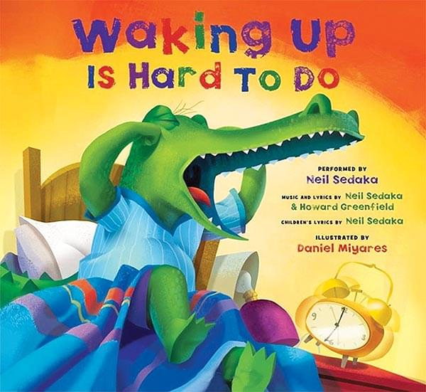 Waking Up Is Hard To Do - Book/CD