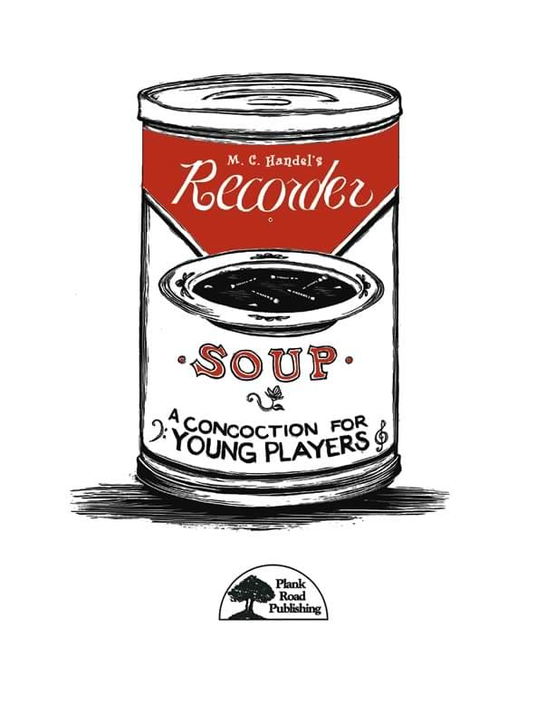 Recorder Soup