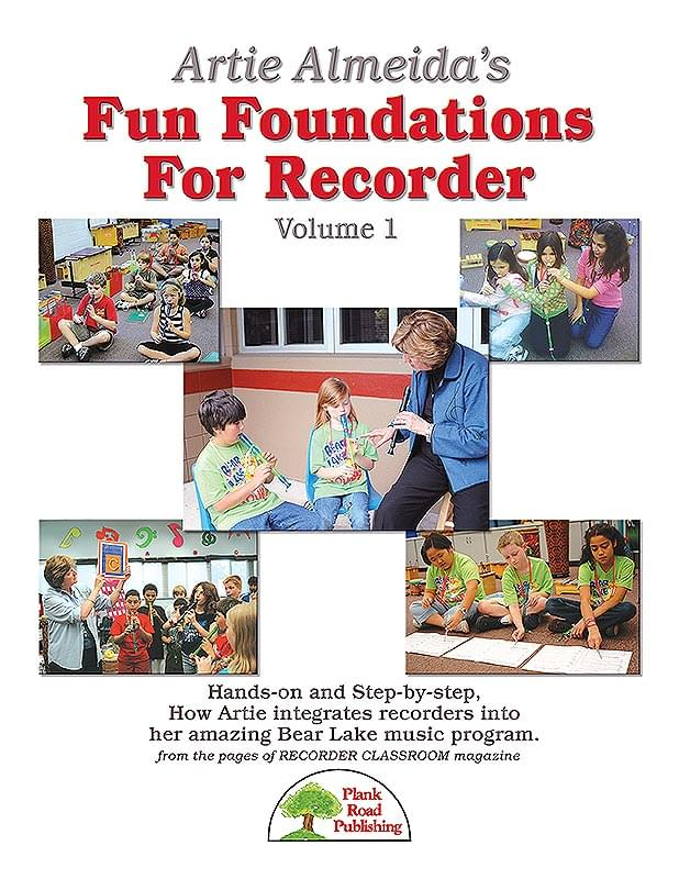 Artie Almeida's Fun Foundations For Recorder, Vol. 1