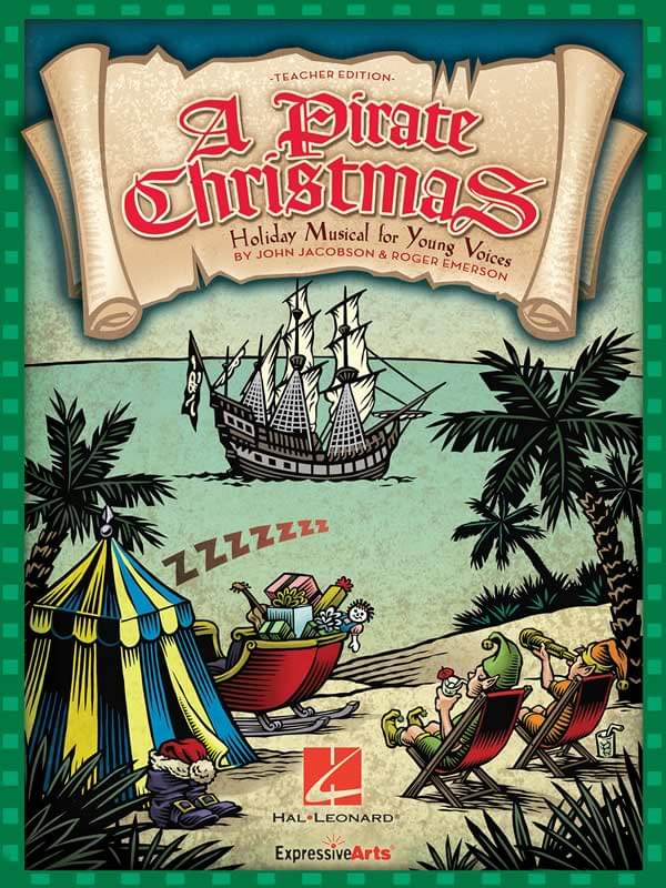 A Pirate Christmas - Preview Pak (1 Singer's & 1 Preview CD)