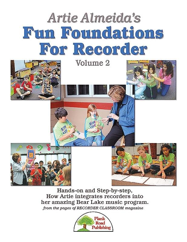 Artie Almeida's Fun Foundations For Recorder, Vol. 2