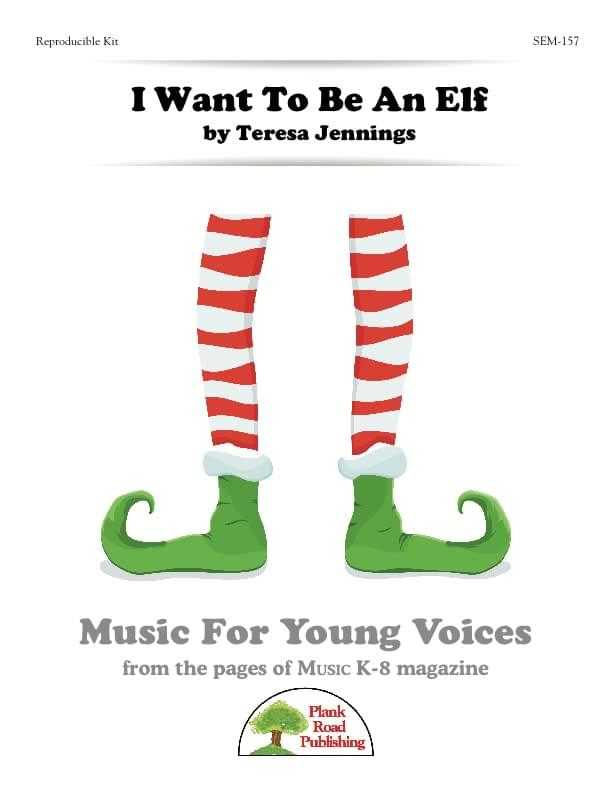 I Want To Be An Elf