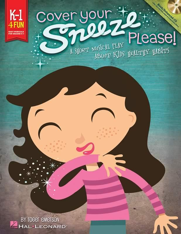 Cover Your Sneeze, Please! - Teacher's Book/Enhanced CD