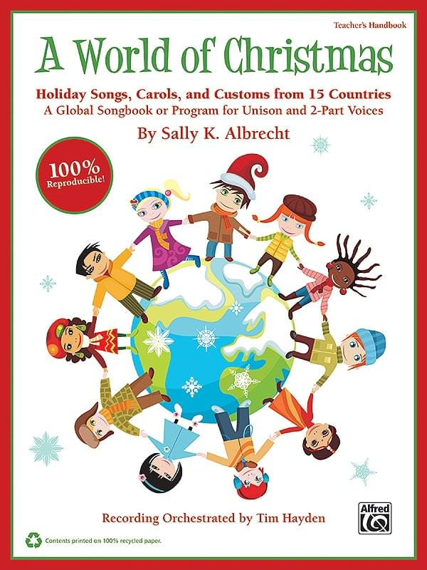 A World Of Christmas - Teacher's Handbook & Enhanced Performance/Accompaniment CD