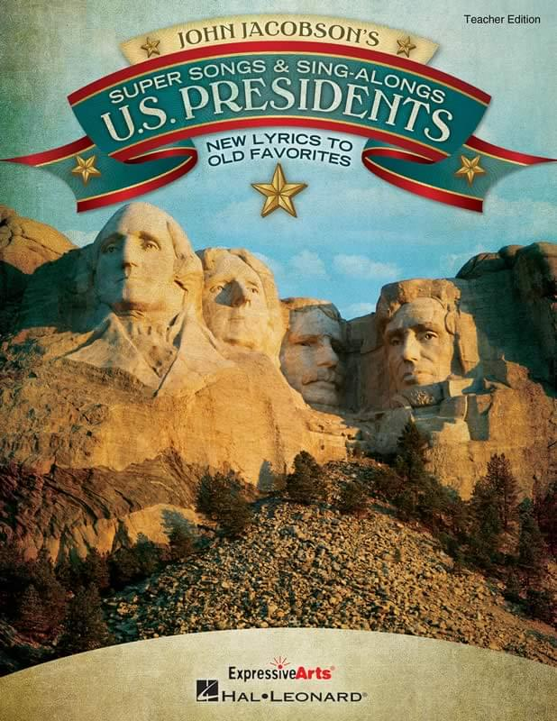 Super Songs & Sing-Alongs - U.S. Presidents