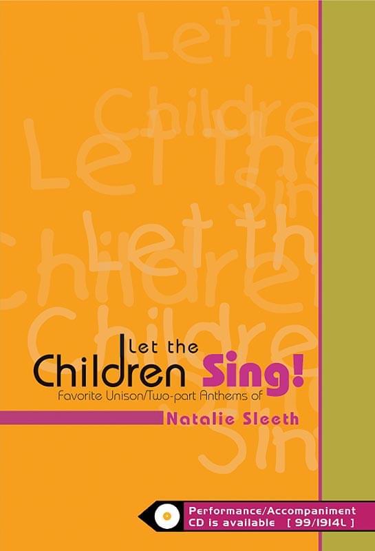 Let The Children Sing!