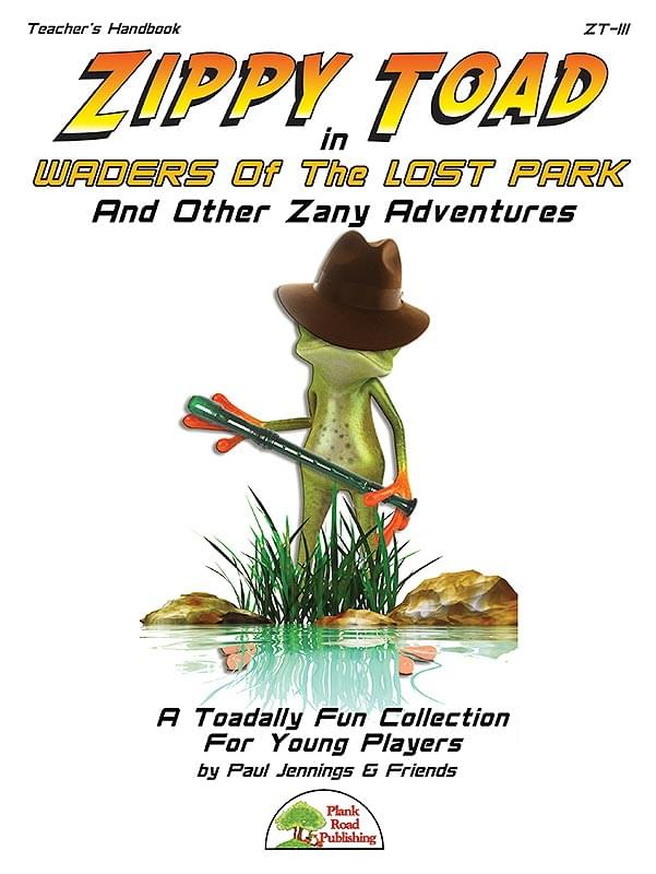 Zippy Toad In Waders Of The Lost Park And Other Zany Adventures