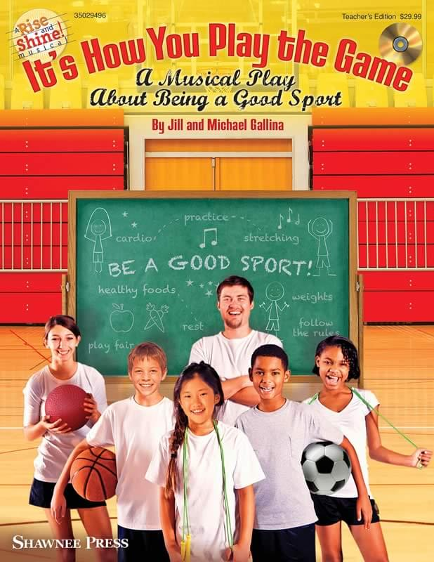 It's How You Play The Game - Classroom Kit (Tchr's Ed/Singer CD-ROM & P/A CD)