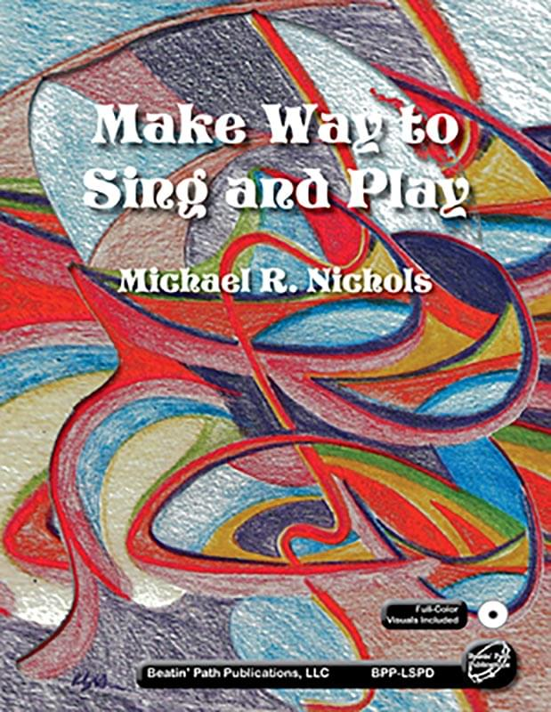 Make Way To Sing And Play - Book/CD-ROM