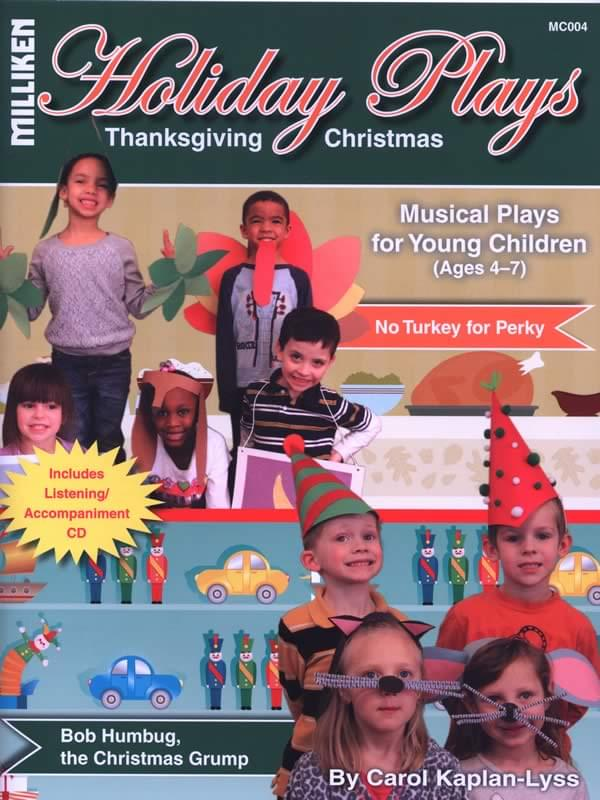 Holiday Plays (Thanksgiving and Christmas) - A Musical Play For Young Children