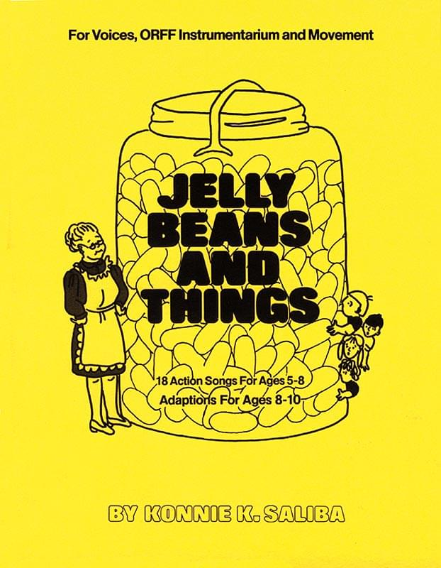 Jelly Beans And Things - Collection for Voices, Orff & Body Percussion - Book