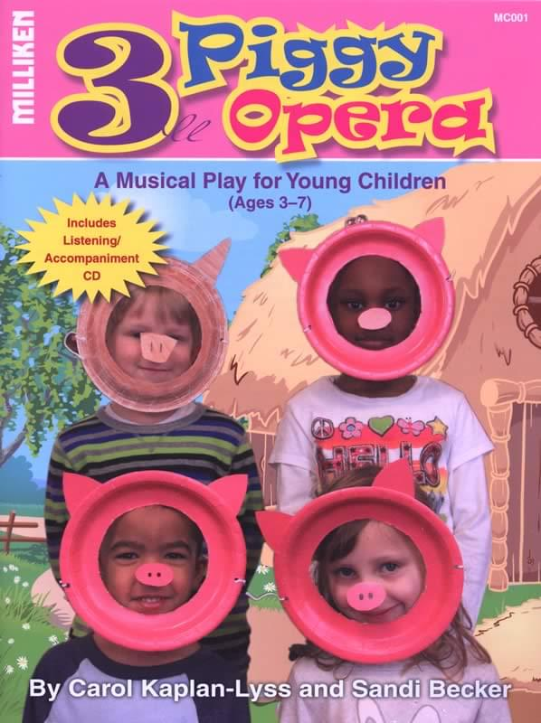 Three Piggy Opera - A Musical Play For Young Children
