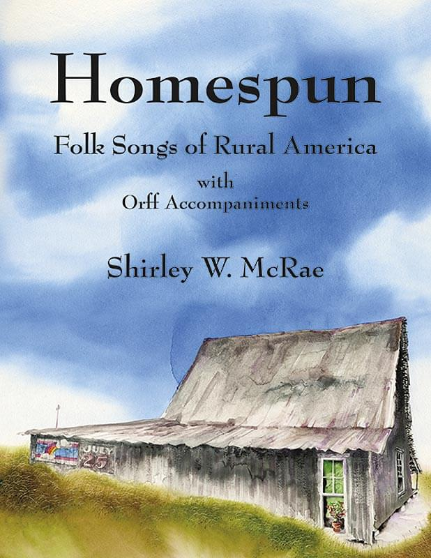 Homespun - Voice/Orff Instruments Song Collection - Book